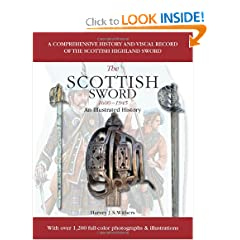 The Scottish Sword 1600-1945: An Illustrated History by Harvey J.S. Withers