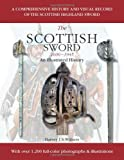 The Scottish Sword 1600-1945: An Illustrated History