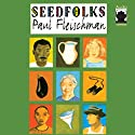 Seedfolks Audiobook by Paul Fleischman Narrated by Full Cast