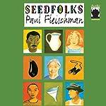 Seedfolks   Paul Fleischman