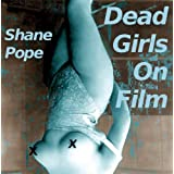 Dead Girls On Film