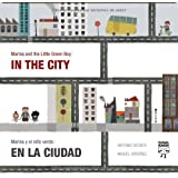 Marina and the Little Green Boy: In the City/Marina y el niño verde: en la ciudad (Marina and the Little Green...