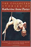 Image of The Collected Stories of Katherine Anne Porter (A Harvest/Hbj Book)