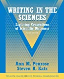 img - for Writing in the Sciences: Exploring Conventions of Scientific Discourse (Part of the Allyn & Bacon Series in Technical Communication) (3rd Edition) book / textbook / text book