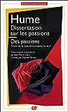 Dissertation sur les passions�; Des passions (GF-Dossier)