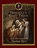 Perrault's Fairy Tales with Illustrations by Gustave Dor� (Fairy eBooks) (English Edition)