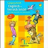 Langenscheidt Englisch - tierisch leicht. Eine witzige Geschichte zum Englischlernen