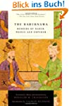 The Baburnama: Memoirs of Babur, Prin...