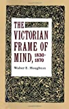 img - for The Victorian Frame of Mind, 1830-1870 (Yale Paperbound, Y-99) book / textbook / text book