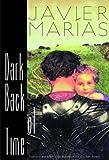 Dark Back of Time (0811214664) by Javier Marias