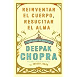 Reinventar el cuerpo, resucitar el alma: Como crear un nuevo tu (Vintage Espanol) (Spanish Edition)