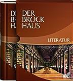 Der Brockhaus Literatur: Schriftsteller, Werke, Epochen, Sachbegriffe