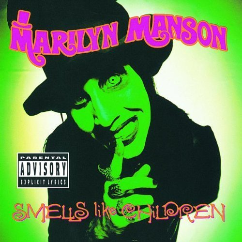 Smells Like Children by Marilyn Manson (1995) Audio CD
