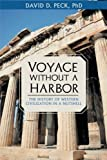 img - for Voyage Without a Harbor: The History of Western Civilization in a Nutshell book / textbook / text book
