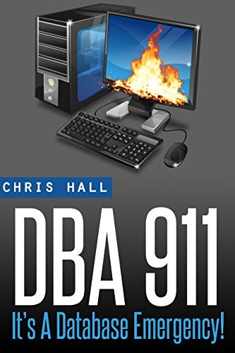 dba-911-for-database-environments-in-crisis-english-edition