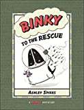 Binky to the Rescue (A Binky Adventure)