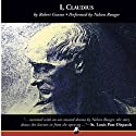 I, Claudius (       UNABRIDGED) by Robert Graves Narrated by Nelson Runger