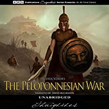 The Peloponnesian War Audiobook by  Thucydides Narrated by David McCallion