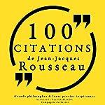 Philosophie pour tous : 100 citations de Jean-Jacques Rousseau | Jean-Jacques Rousseau