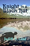 img - for Knight in a Black Hat (Behind the Ranges) (Volume 5) book / textbook / text book