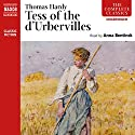 Tess of the d'Urbervilles (Naxos) (       UNABRIDGED) by Thomas Hardy Narrated by Anna Bentinck