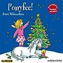 Ponyfee feiert Weihnachten Hörbuch von Barbara Zoschke Gesprochen von: Jeannine Platz