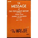 Samuel to Solomon : The Message of the Old Testament ~ John T. Willis