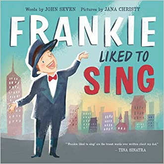 Frankie Liked to Sing written by John Seven