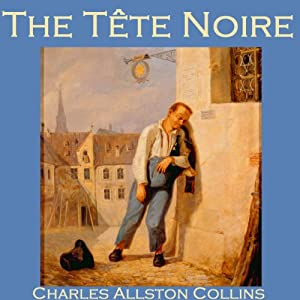 The Tête Noire | [Charles Allston Collins]