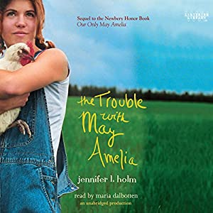 The Trouble with May Amelia Audiobook