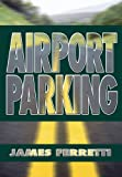 img - for Airport Parking book / textbook / text book