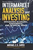 img - for Intermarket Analysis and Investing: Integrating Economic, Fundamental, and Technical Trends [Paperback] [1990] (Author) Michael E.S. Gayed, Michael A. Gayed book / textbook / text book