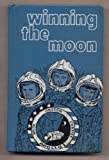 img - for Winning the Moon book / textbook / text book