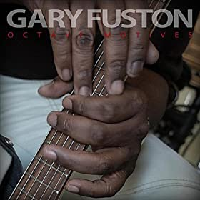 Gary Fuston - Octave Motives