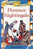 Famous People Famous Lives: Florence Nightingale: Famous People, Famous Lives