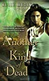 Another Kind of Dead (Dreg City, Book 3)