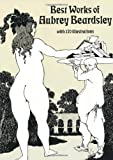Best Works of Aubrey Beardsley (Dover Pictorial Archive Series)