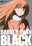 DARKER THAN BLACK -黒の契約者- 6 (完全生産限定)