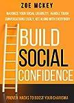 Build Social Confidence: Maximize You...