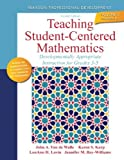 Teaching Student-Centered Mathematics: Developmentally Appropriate Instruction for Grades 3-5 (Volume II) (2nd Edition) (New 2013 Curriculum & Instruction Titles) 2nd by Van de Walle, John A., Karp, Karen S., Lovin, Lou Ann H., Ba (2013) Paperback