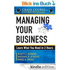 Managing Your Business (A Crash Course for Entrepreneurs)