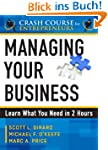 Managing Your Business (A Crash Cours...