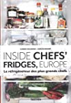 Inside Chefs' Fridges, Europe.  Le r�...