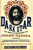 img - for Dark Star: An Oral Biography of Jerry Garcia book / textbook / text book