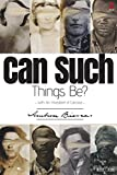 img - for Can Such Things Be?: (with An Inhabitant of Carcosa) book / textbook / text book