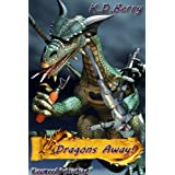 Dragons Awayby K.D. Berry