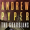 The Guardians (       UNABRIDGED) by Andrew Pyper Narrated by Jay Snyder, Khristine Hvam
