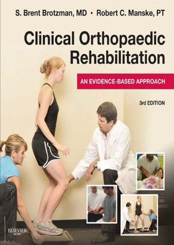 Clinical Orthopaedic Rehabilitation: An Evidence-Based Approach - Expert Consult (Expert Consult Title: Online + Print)