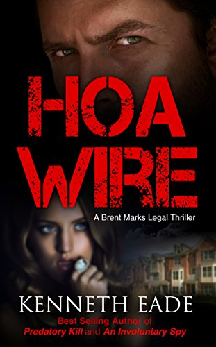 HOA Wire by Kenneth Eade ebook
