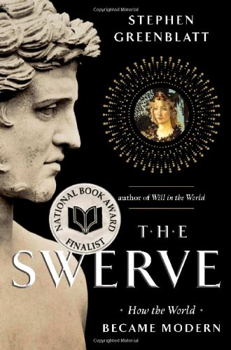 The Swerve: How the World Became Modern (National Book...